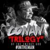 Conan - IM THE MAN