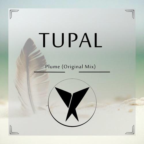 Tupal - Plume (Original Mix)