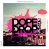 2FIRE X DopeDrop Show – Future Selection (I-M Guest Mix)