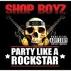 Party Like A Rockstar (Remix) (Featuring Lil Jon) (Rock Mix)