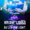 Kanye West - Hold My Liquor (Ah! Lev Cha Remix)