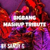BIGBANG MASHUP TRIBUTE