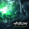 King Kong Music & Mason Team - Ambush