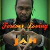 FOREVER LOVING JAH