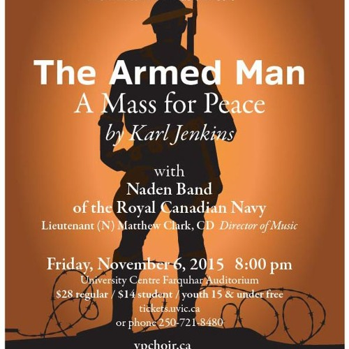 It's Going to Get Loud: Victoria Philharmonic Choir, Naden Band and The Armed Man