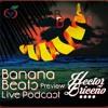 Banana Beats Live Podcast (Teaser) - Hector Briceño