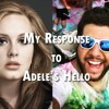 My Response to Adele's Hello - A *ROUGH* Cover By Gabriel Fuller