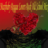 Reggae for Lovers - Old School Lovers Mix @maxibaby80