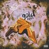 Gold Zipps (Keano $pitta x TrapSav x Ace da pharoah)
