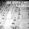 ¿Cuál es el impacto de la música sobre la sociedad?
