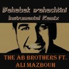 Bahebek Wahachtini Remix - The AB Brothers FT. ALI Mazbouh