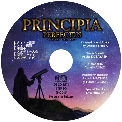 PRINCIPIA PERFECTUS Original Sound Track by Daisuke SHIIBA[CROSSFADE DEMO Track 1 to 5](2015)
