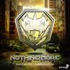Nothing More Feat. Channing Blaze'Um (Original Mix)