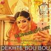 Dekhte Bou Bou [BDmusicdjs.Blogspot.Com]