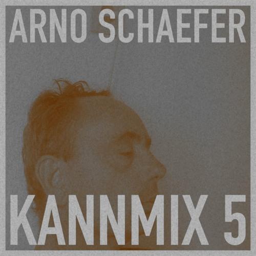 KANNMIX 5 - Arno Schaefer
