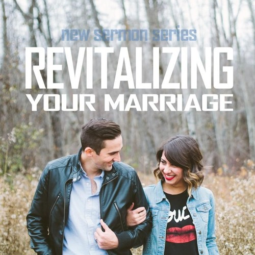Revitalizing Your Marriage