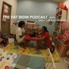 The Fat Bidin Podcast (Ep 71) - Idiots who don't vaccinate their kids