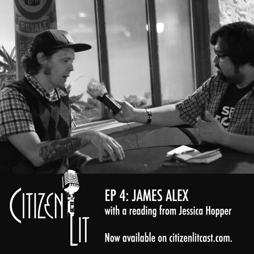 Episode 4: James Alex from Beach Slang with a reading from Jessica Hopper