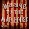 The Mad House ep.01