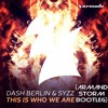 Dash Berlin & Syzz - This Is Who We Are (Armand Storm Bootleg)