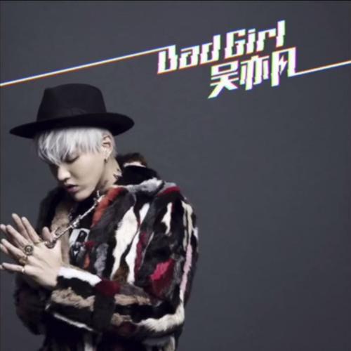 Bad Girl - Kris Wu