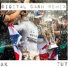 DIGITAL DASH ~ Drake x Future (AK x TUT Remix)
