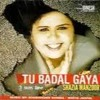 Tu Badal Gaya Sajna Song Mp3