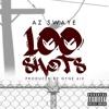 100 Shots (Freestyle) - (Prod. by Nyne 6ix)