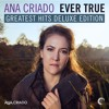Ana Criado - Ever True Greatest Hits (Deluxe Edition) (Full Continuous Mix) By : → Trance Music ♥