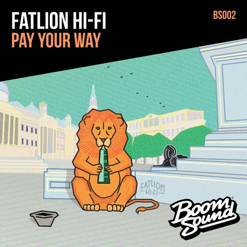 Pay Your Way [Boom Sound] - Out now Digi and 7""