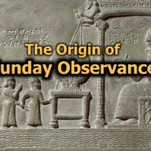 "Message AT-7: ""The Origin of Sunday Observance"""