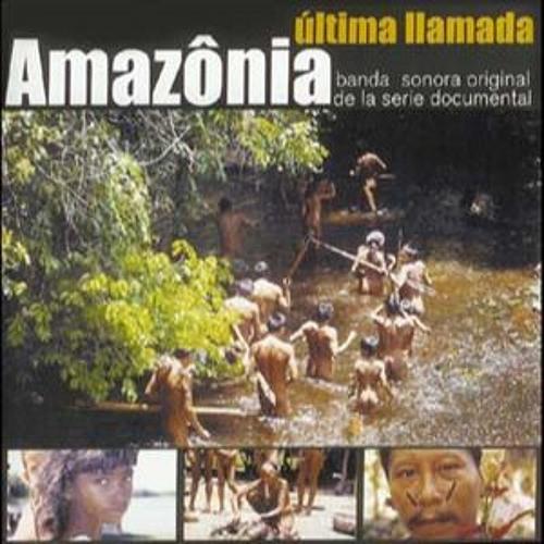 AMAZONIA - Última llamada