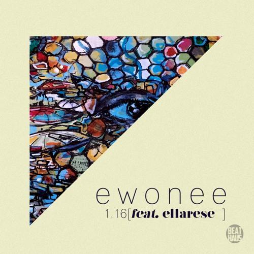 ewonee - 1.16 [feat. ellarese]