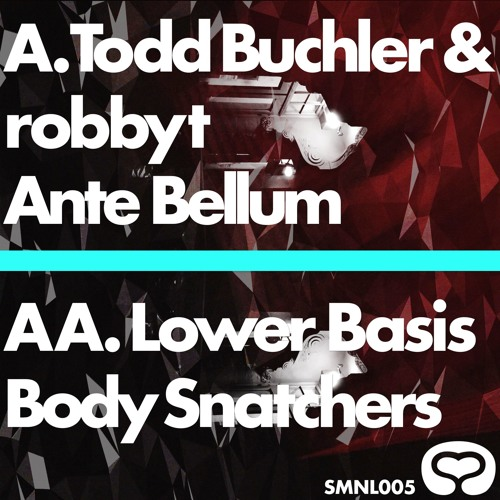 Todd Buchler & robbyt - Ante Bellum (Clip) - NOW AVAILABLE - SMNL005