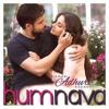 Humnawa Hamari Adhuri Kahani Cover By Saif Ali Khan