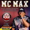 MC Max :: Ao vivo na Roda de Funk - Lançando sua nova Musica ::
