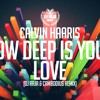 Calvin Haaris - How Deep Is Your Love (DJ Raja & Cambodius Remix) *FREE DOWNLOAD*