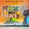 FBlack Ft Laro (M'Kole) By Lakay Music Groups