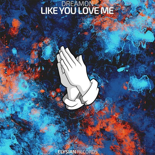 Dreamon - Like You Love Me (Prod. Laudz)