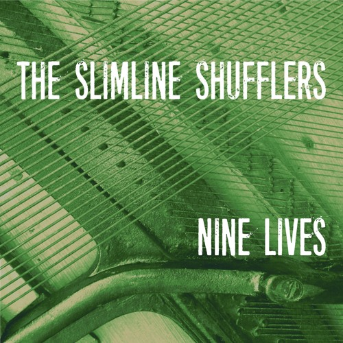 Slimline Shufflers - Nine Lives 02 Mardi Gras