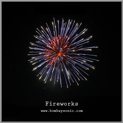 Bombay Sonic Fireworks SFX Library Audio Preview