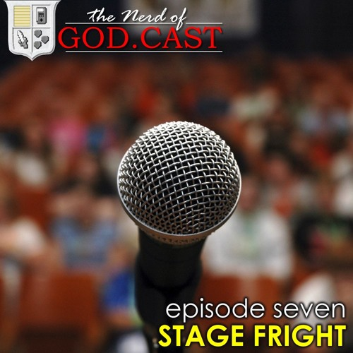 Episode 7 // Stage Fright (feat. CT_Rockstar)