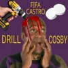 Fifa - Drill Cosby (Prod. By Jordan Benz)