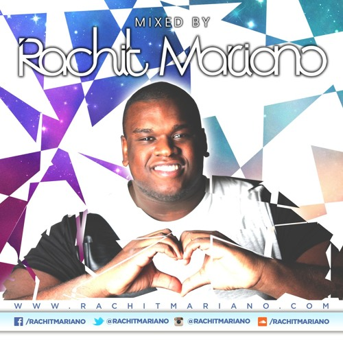 RACHIT MARIANO MIXXED BY VOL. 5
