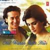 Chal Wahan Jaate Hain - Arijit Singh  Full Song 2K15