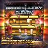 Breaksjunky, Alekay - Get Em (Dj Chronic Feat. Chronic Jr. Remix)