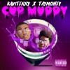 Kavi Terry - Cup Muddy Ft. Tay Muletti (FOE G4NG) mp3