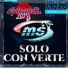 BANDA MS Solo con verte EPICENTER DJ