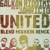 Balkan Riddims - United ft Jahricio (Blend Mishkin Remix) free DL
