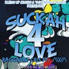 Raggadat Cris - Sucka For Love Ft Awa